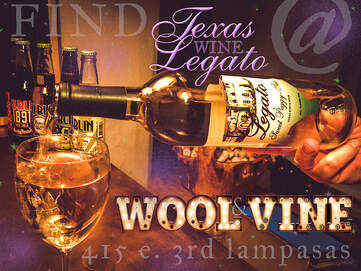 Wine glass and bottle with ad text for Texas Legato and Wool and Vine wine bar